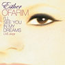 More info on: Esther Ofarim - I'll See You In My Dreams
